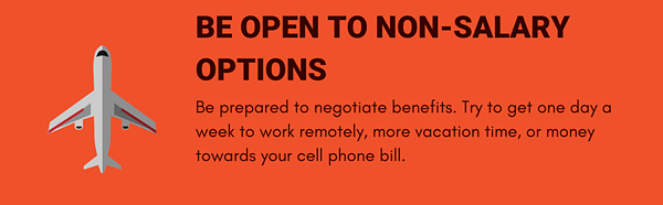 Be open to non-salary options