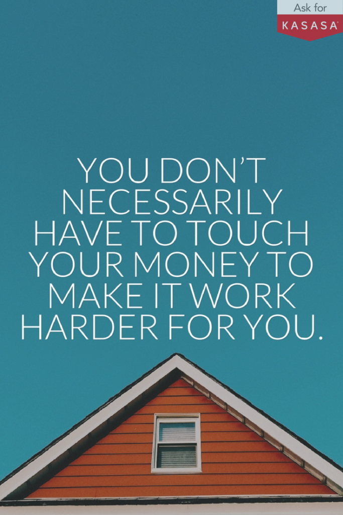 Kasasa-Pinterest-Don't-Have-To-Touch-Your-Money-To-Make-It-Work-harder-Benefits-Of-Kasasa-Account