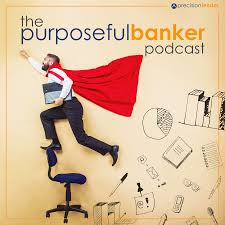 the purposeful banker podcast