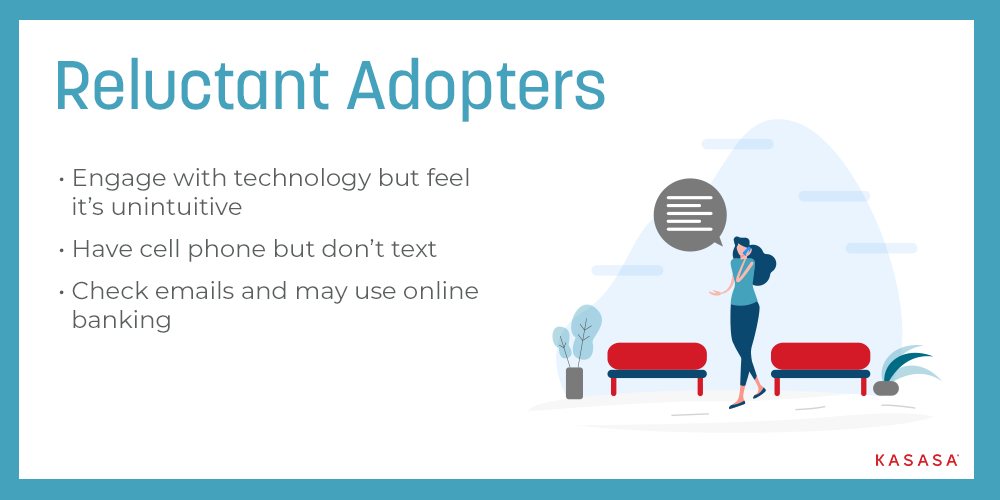 Digital Immigrants - Reluctant Adopters