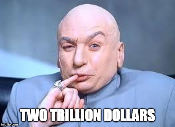 Dr. Evil Meme two-trillion-dollar stimulus package