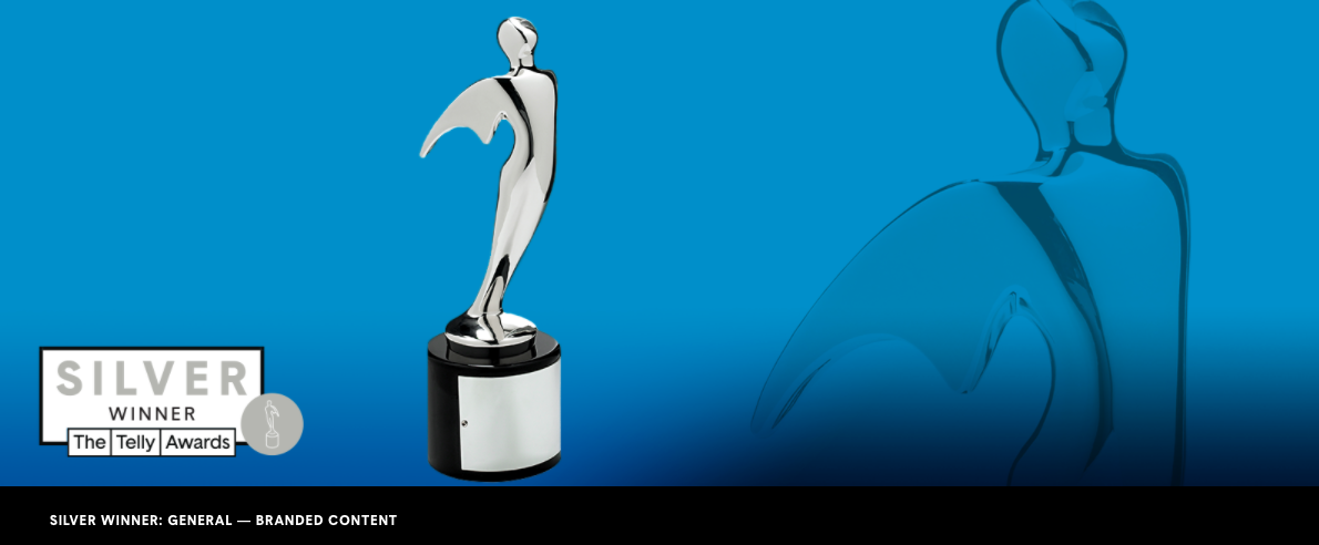 Telly Award - Silver, Branded Content